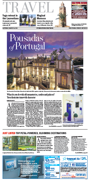 My Pousadas of Portugal story ran in almost every major daily newspaper in Canada.